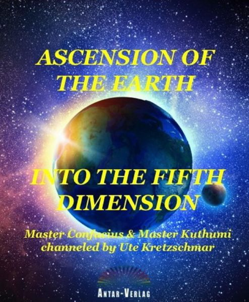 Ascension of the Earth into the fifth dimension