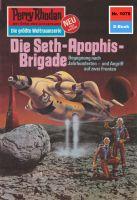 Perry Rhodan 1078: Die Seth-Apophis-Brigade (Heftroman)