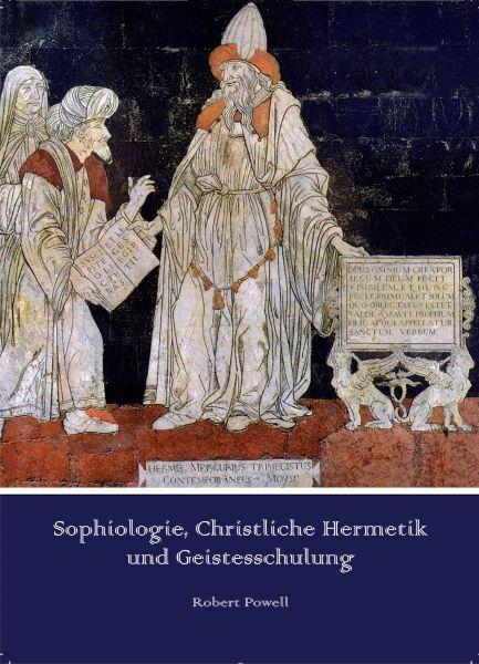 Sophiologie, Christliche Hermetik und Geistesschulung