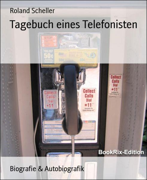 Tagebuch eines Telefonisten
