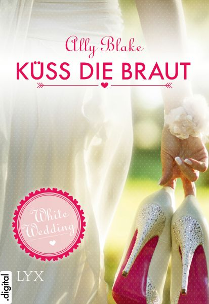 White Wedding - Küss die Braut!