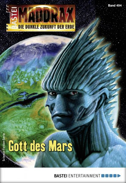 Maddrax 494 - Science-Fiction-Serie