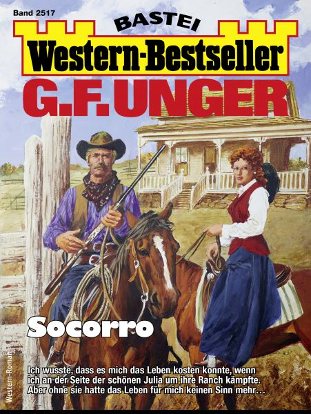 G. F. Unger Western-Bestseller 2517 - Western