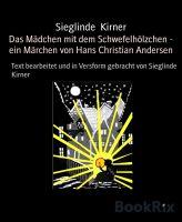 Das Mädchen mit dem Schwefelhölzchen - ein Märchen von Hans Christian Andersen