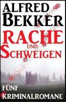 Schweigen und Rache - Fünf Kriminalromane