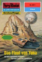 Perry Rhodan 2011: Das Fluut von Yuna (Heftroman)