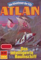 Atlan 612: Das intelligente Raumschiff (Heftroman)