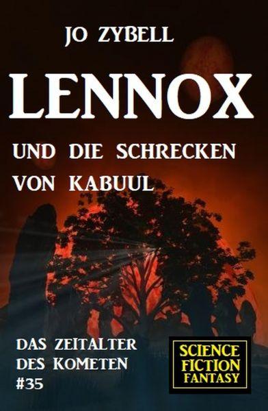 Lennox und die Schrecken von Kabuul: Das Zeitalter des Kometen #35