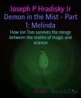Demon in the Mist - Part 1: Melinda