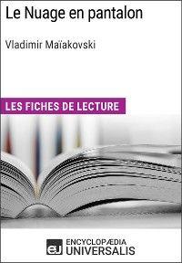 Le Nuage en pantalon de Vladimir Maïakovski