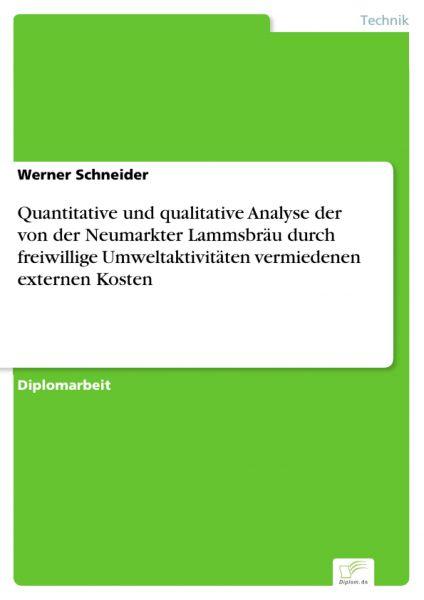 Quantitative und qualitative Analyse der von der Neumarkter Lammsbräu durch freiwillige Umweltaktivi