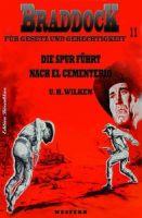 BRADDOCK #11:Die Spur führt nach El Cementerio