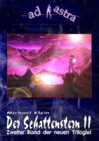 AD ASTRA Buchausgabe 009: Der Schattenstern II