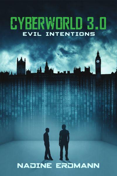 CyberWorld 3.0: Evil Intentions
