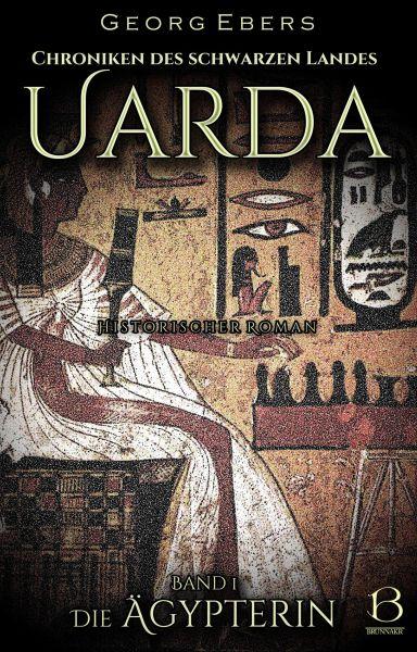 Uarda. Historischer Roman. Band 1
