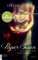 XXL-Leseprobe: Paper Swan - Ich will dich nicht lieben