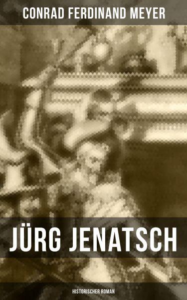 Jürg Jenatsch (Historischer Roman)