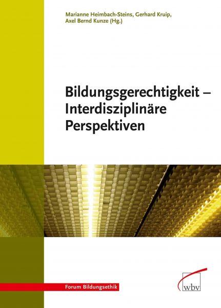 Bildungsgerechtigkeit - Interdisziplinäre Perspektiven