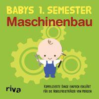 Babys erstes Semester – Maschinenbau