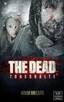 The Dead 2: Todeskälte