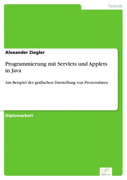 Programmierung mit Servlets und Applets in Java