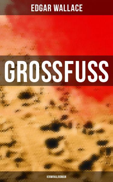 Großfuß: Kriminalroman