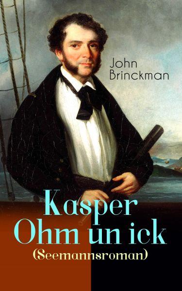 Kasper Ohm un ick (Seemannsroman)