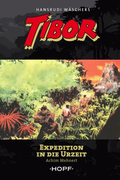 Tibor 8: Expedition in die Urzeit