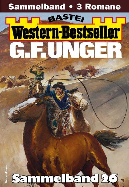 G. F. Unger Western-Bestseller Sammelband 26