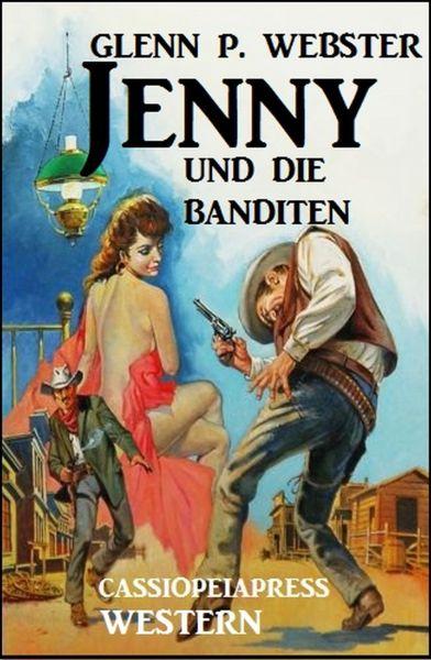 Jenny und die Banditen: Western