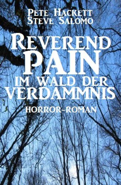 Reverend Pain: Im Wald der Verdammnis