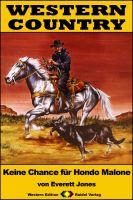 WESTERN COUNTRY 239: Keine Chance für Hondo Malone
