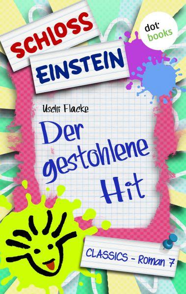 Schloss Einstein - Band 7: Der gestohlene Hit