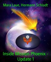 Inside Mission Phoenix - Update 1