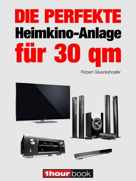 Die perfekte Heimkino-Anlage für 30 qm