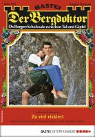 Der Bergdoktor 1903 - Heimatroman