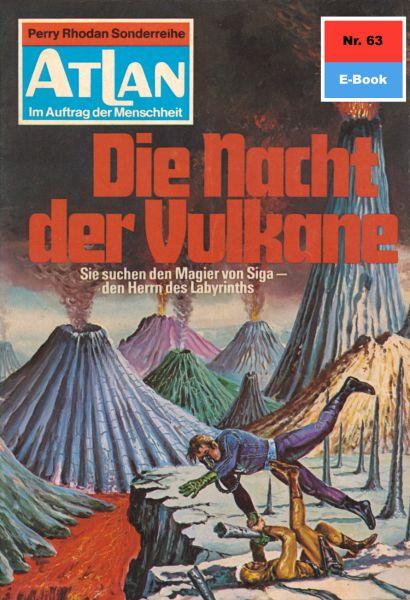 Atlan 63: Die Nacht der Vulkane