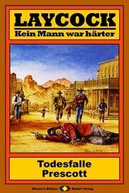 Laycock Western 74: Todesfalle Prescott