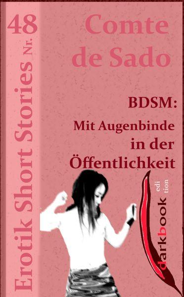 BDSM: Mit Augenbinde in der Öffentlichkeit