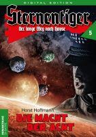 Sternentiger 05 - Die Macht der Acht