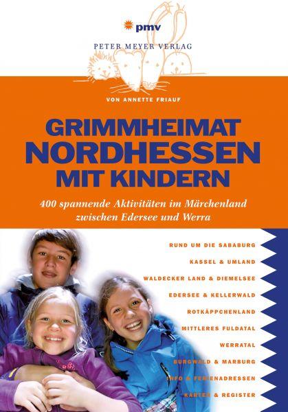Grimmheimat Nordhessen mit Kindern