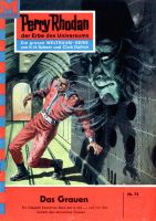 Perry Rhodan 74: Das Grauen (Heftroman)