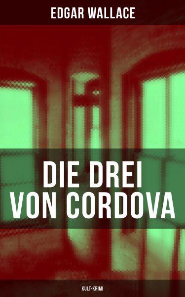 Die drei von Cordova (Kult-Krimi)