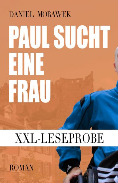 XXL-Leseprobe: Paul sucht eine Frau