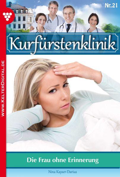Kurfürstenklinik 21 – Arztroman