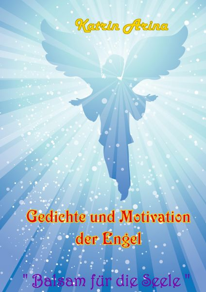 Gedichte und Motivation der Engel