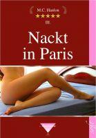 Nackt in  Paris - eine Erotische Novelle