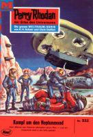 Perry Rhodan 332: Kampf um den Neptunmond