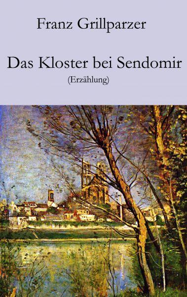 Das Kloster bei Sendomir