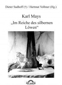 """Karl Mays """"Im Reiche des silbernen Löwen"""""""